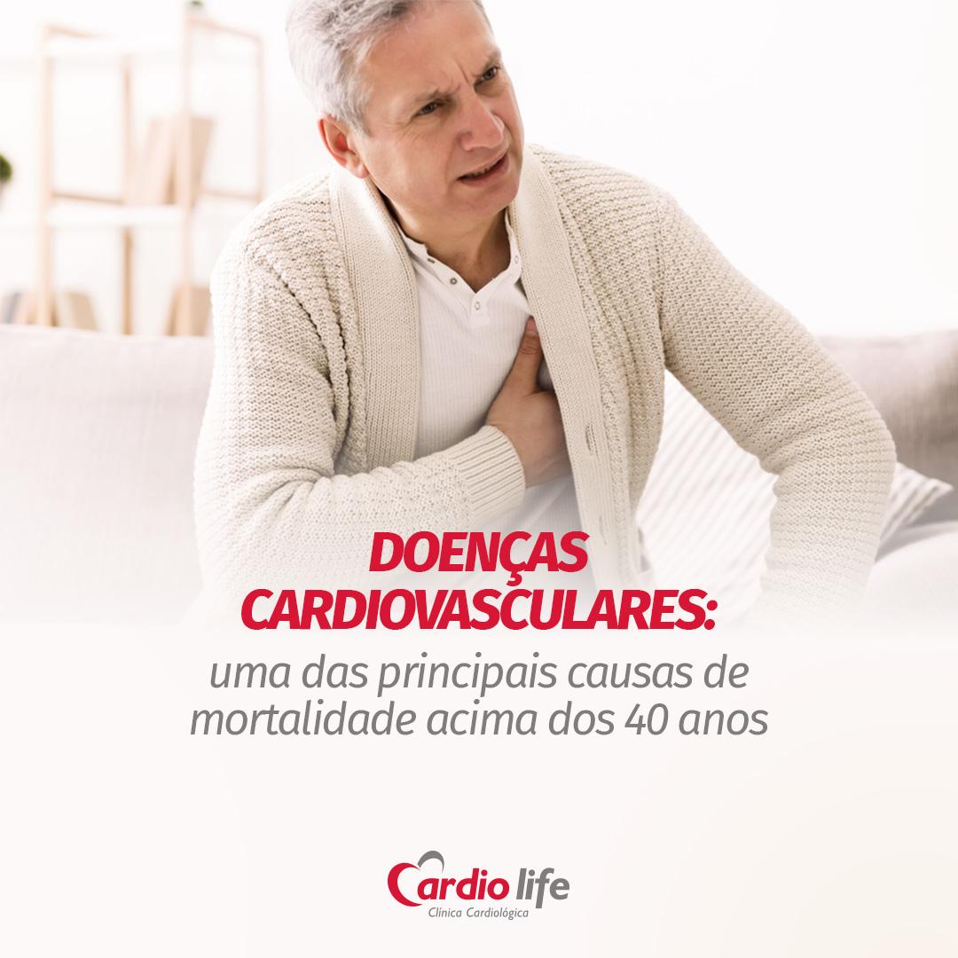 Doenças Cardiovasculares: uma das principais causas de mortalidade acima dos 40 anos