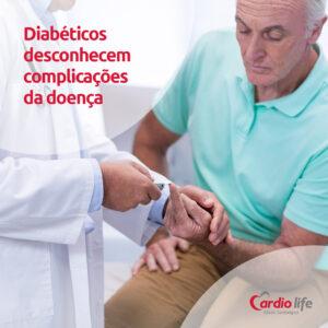 Diabéticos desconhecem complicações da doença